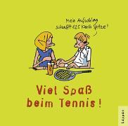 Cover-Bild zu Viel Spass beim Tennis!