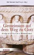 Cover-Bild zu Kugler, Hermann Josef (Hrsg.): Gemeinsam auf dem Weg zu Gott