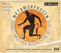 Cover-Bild zu Koinegg, Karlheinz: Metamorphosen - Erzählt nach den Geschichten des Ovid
