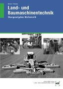 Cover-Bild zu Meiners, Hermann: Land- und Baumaschinentechnik