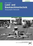 Cover-Bild zu Dr. Rempfer, Rainer: Lösungen Land- und Baumaschinentechnik