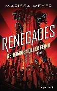 Cover-Bild zu eBook Renegades - Geheimnisvoller Feind