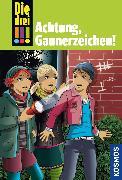 Cover-Bild zu eBook Die drei !!!, 77, Achtung, Gaunerzeichen! (drei Ausrufezeichen)