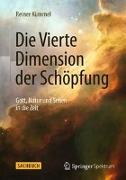 Cover-Bild zu Die Vierte Dimension der Schöpfung