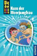 Cover-Bild zu eBook Die drei !!!, 72, Kuss der Meerjungfrau (drei Ausrufezeichen)