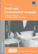 Cover-Bild zu Recht und Personalarbeit kompakt