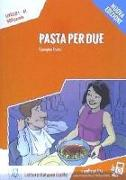 Cover-Bild zu Pasta per due+Audio Online - Livello A1