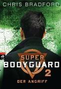 Cover-Bild zu eBook Super Bodyguard - Der Angriff