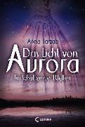 Cover-Bild zu eBook Das Licht von Aurora 2 - Im Schatten der Welten