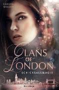 Cover-Bild zu eBook Clans of London, Band 2: Schicksalsmagie