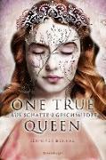 Cover-Bild zu eBook One True Queen, Band 2: Aus Schatten geschmiedet