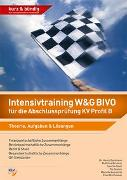 Cover-Bild zu Intensivtraining W&G BIVO für die Abschlussprüfung KV Profil B