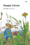 Cover-Bild zu Bolliger, Max: Moppel, il leivrin
