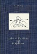 Cover-Bild zu Hefti-Rüegg, Trudi: Kaffeesatz, Kochkisten und Kriegskinder