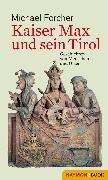 Cover-Bild zu eBook Kaiser Max und sein Tirol