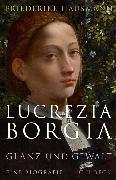 Cover-Bild zu eBook Lucrezia Borgia