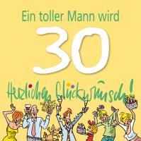 Cover-Bild zu Ein toller Mann wird 30 - Herzlichen Glückwunsch!