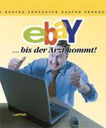 Cover-Bild zu Ebay bis der Arzt kommt