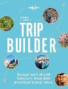 Cover-Bild zu Lonely Planet's Trip Builder