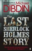 Cover-Bild zu Dibdin, Michael: The Last Sherlock Holmes Story (eBook)