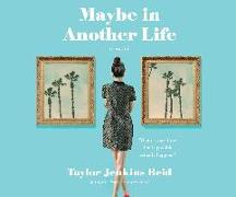 Cover-Bild zu Reid, Taylor Jenkins: Maybe in Another Life