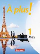 Cover-Bild zu À plus! 1. Méthode intensive. Schülerbuch von Bächle, Hans