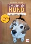 Cover-Bild zu Strodtbeck, Sophie: Der alternde Hund