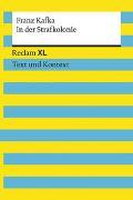 Cover-Bild zu Kafka, Franz: In der Strafkolonie. Textausgabe mit Kommentar und Materialien