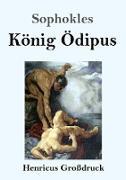 Cover-Bild zu Sophokles: König Ödipus (Großdruck)