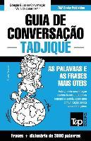 Cover-Bild zu Guia de Conversação Português-Tadjique E Vocabulário Temático 3000 Palavras