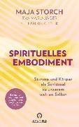 Cover-Bild zu Spirituelles Embodiment von Storch, Maja