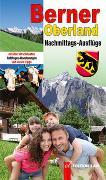 Cover-Bild zu Gohl, Ronald: Nachmittags-Ausflüge Berner Oberland