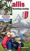 Cover-Bild zu Gohl, Ronald: Nachmittags-Ausflüge Wallis