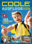Cover-Bild zu Gohl, Ronald: Coole Ausflüge für aufgeweckte Kids