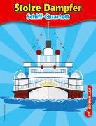 Cover-Bild zu Gohl, Ronald: Stolze Dampfer