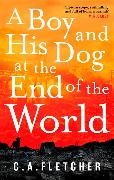Cover-Bild zu A Boy and his Dog at the End of the World