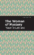 Cover-Bild zu Leblanc, Maurice: The Woman of Mystery