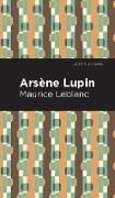 Cover-Bild zu Leblanc, Maurice: Arsene Lupin