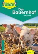Cover-Bild zu Werkstatt kompakt: Der Bauernhof - Kopiervorlagen mit Arbeitsblättern von Arndt, Ursula