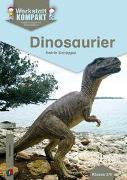 Cover-Bild zu Werkstatt kompakt: Dinosaurier von Schüppel, Katrin