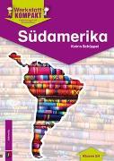 Cover-Bild zu Werkstatt kompakt: Südamerika - Kopiervorlagen mit Arbeitsblättern von Schüppel, Katrin