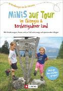 Cover-Bild zu Minis auf Tour im Chiemgau & Berchtesgadener Land von Lurz, Dominique Und Martin