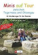 Cover-Bild zu Minis auf Tour zwischen Tegernsee und Chiemgau von Lurz, Dominique Und Martin