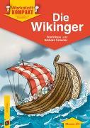 Cover-Bild zu Werkstatt kompakt: Die Wikinger von Lurz, Dominique