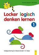 Cover-Bild zu Locker logisch denken lernen 1 - Intelligenztraining für Volksschulkinder von Jarausch, Susanna