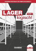 Cover-Bild zu Lager logisch!, Fachlagerist/-in und Fachkraft für Lagerlogistik, 1. Ausbildungsjahr, Handreichungen für den Unterricht mit CD-ROM von Auer, Maria
