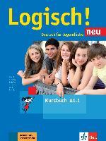 Cover-Bild zu Logisch! Neu A1.1. Deutsch für Jugendliche. Kursbuch mit Audio-Dateien zum Download von Dengler, Stefanie