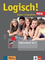 Cover-Bild zu Logisch! Neu A1.1. Deutsch für Jugendliche. Arbeitsbuch mit Audio-Dateien zum Download von Dengler, Stefanie