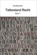 Cover-Bild zu Tatbestand Recht Bd. 1 von Zwick, Bruno