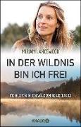 Cover-Bild zu eBook In der Wildnis bin ich frei